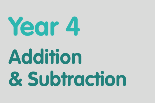 Year 4 activities for practising: Addition & Subtraction