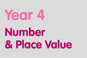 Year 4 activities for practising: Number & Place Value