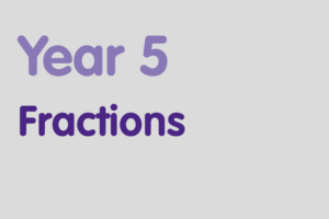 Year 5 activities for practising: Fractions
