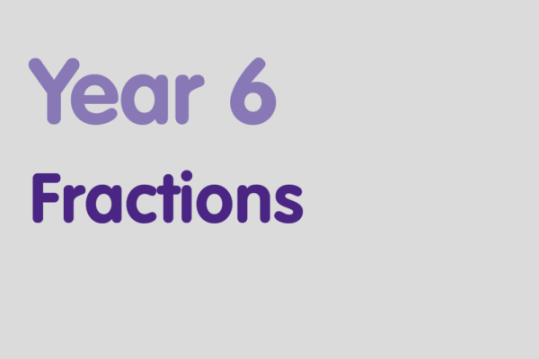 Year 6 activities for practising: Fractions