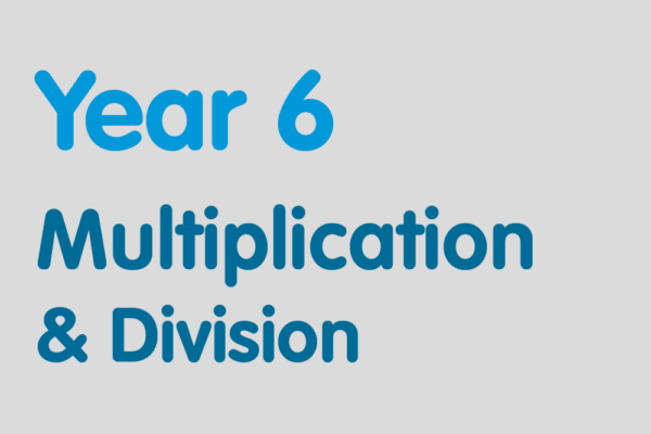 Year 6 activities for practising: Multiplication & Division