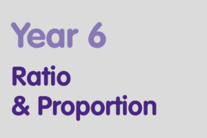 Year 6 activities for practising: Ratio & Proportion
